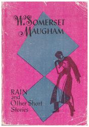Somerset Maugham. Rain and other short stories